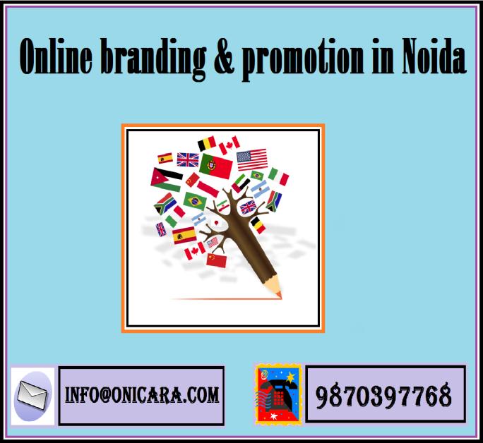 Online branding & promotion in Noida